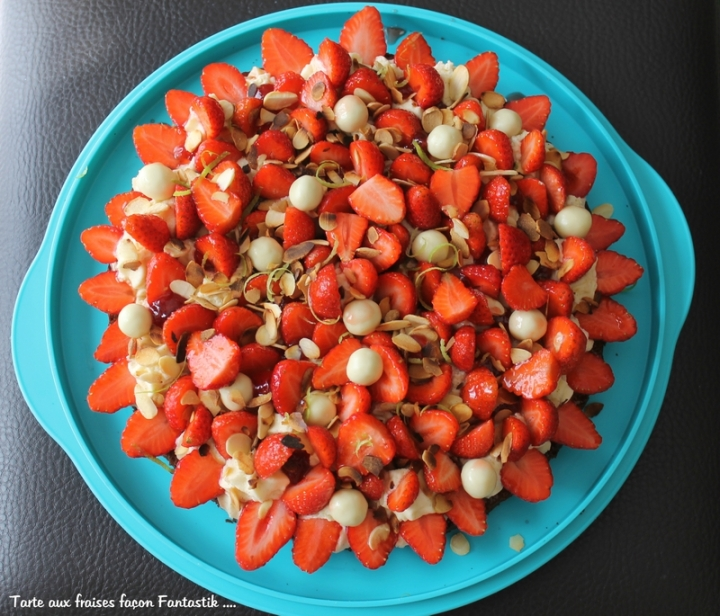 Tarte aux fraises façon Fantastik deMichalak