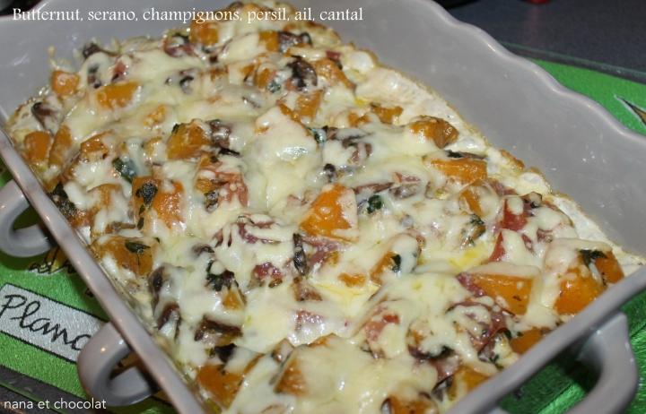 Gratin de Courge butternut, champignons, jambon Serano etcantal