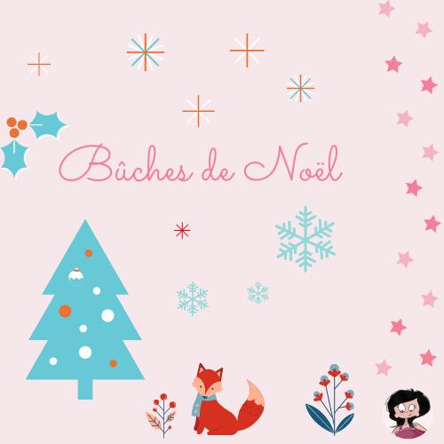 Les Bûches de Noël, idées de desserts deFête